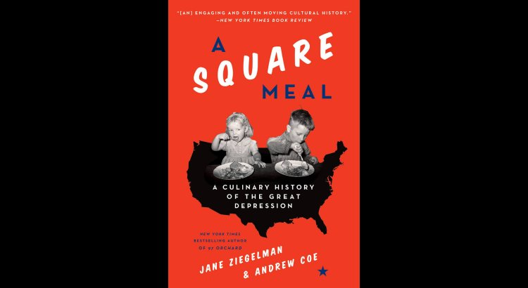 A Square Meal by Jane Ziegelman, Andrew Coe